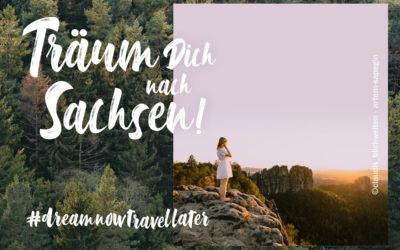 Träum Dich nach Sachsen!